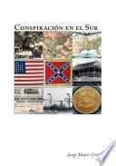 libro Conspiraci And Oacute;n En El Sur