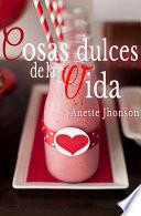 libro Cosas Dulces De La Vida