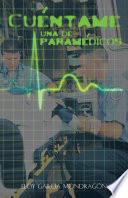 Cuéntame Una De Paramédicos