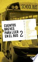 Cuentos Breves Para Leer En El Bus 2