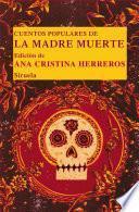libro Cuentos Populares De La Madre Muerte