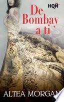 De Bombay A Ti