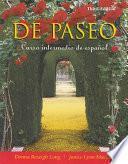 De Paseo: Curso Intermedio De Espanol