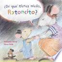 libro De Que Tienes Miedo Ratoncito?