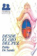 libro Desde El Ojo Del Pez