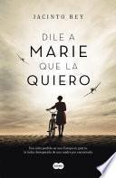 libro Dile A Marie Que La Quiero
