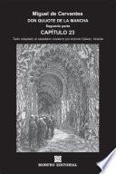 libro Don Quijote De La Mancha. Capítulos Escogidos. Segunda Parte. Capítulo 23 (texto Adaptado Al Castellano Moderno Por Antonio Gálvez Alcaide)