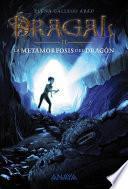 libro Dragal Ii: La Metamorfosis Del Dragón