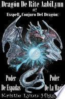 Dragón De Rite Aabilynn # 2 Esspell, Conjuro Del Dragón: Poder De Espadas, Poder De La Magia