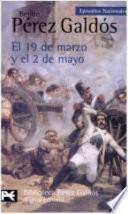 El 19 De Marzo Y El 2 De Mayo