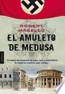 El Amuleto De Medusa