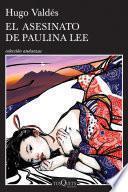 El Asesinato De Paulina Lee