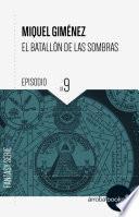 El Batallón De Las Sombras Ix: Pacto Infernal