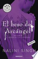 El Beso Del Arcángel (el Gremio De Los Cazadores 2)