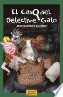 El Caso Del Detective Gato