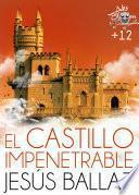 El Castillo Impenetrable