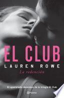 El Club. El Club 3. La Redención