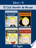 El Club Secreto De Mouse Libros 1 4