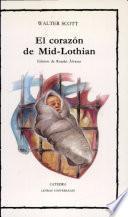 El Corazón De Mid Lothian