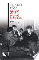 libro El Día Que Murió Marilyn