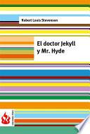 El Doctor Jekyll Y Mr. Hyde (low Cost). Edición Limitada