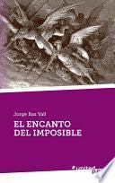 El Encanto Del Imposible