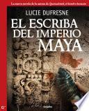 El Escriba Del Imperio Maya