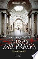 El Fantasma Del Museo Del Prado