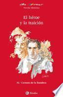 El Héroe Y La Traición (ebook)