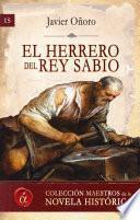 El Herrero Del Rey Sabio