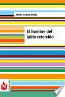 El Hombre Del Labio Retorcido (low Cost). Edición Limitada
