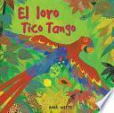 El Loro Tico Tango