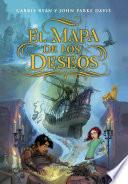 libro El Mapa De Los Deseos (el Mapa De Los Deseos 1)