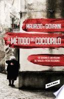 libro El Método Del Cocodrilo (inspector Giuseppe Lojacono 1)