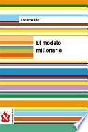 El Model Millonario (low Cost). Edición Limitada