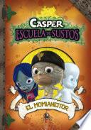 El Momianeitor (casper, Escuela De Sustos 3)