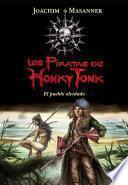 libro El Pueblo Olvidado (los Piratas De Honky Tonk 2)