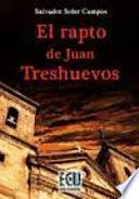 El Rapto De Juan Treshuevos