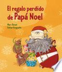 El Regalo Perdido De Papá Noel