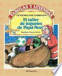 El Taller De Juguetes De Papá Noel