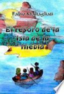 El Tesoro De La Isla De La Niebla