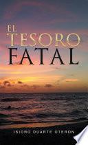 El Tesoro Fatal