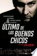 libro El último De Los Buenos Chicos