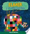 Elmer Y El Osito Perdido (elmer. Primeras Lecturas 11)
