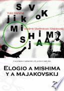 Elogio A Mishima Y A Majakovskij