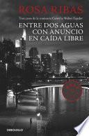 Entre Aguas / Con Anuncio / Caída Libre (comisaria Cornelia Weber Tejedor 1, 2 Y 3)