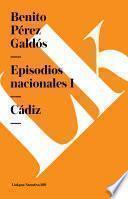 Episodios Nacionales I. Cádiz