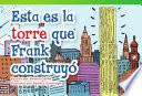 Esta Es La Torre Que Frank Construyó (this Is The Tower That Frank Built)