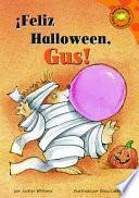 libro Feliz Halloween!, Gus!/ Happy Halloween, Gus!