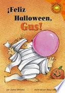 Feliz Halloween, Gus!